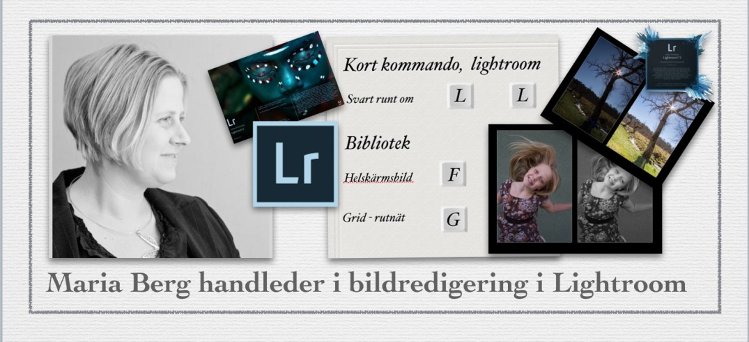 Maria Berg handleder i bildredigering i Lightroom